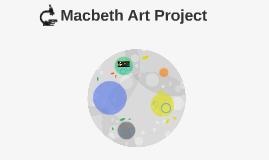 Macbeth Art Project