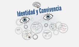 Identidad y Convivencia