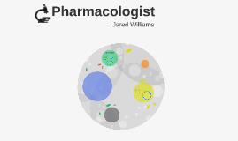 Pharmacologist