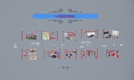 Copy of Copy of LA RESISTENZA
