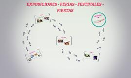 EXPOSICIONES - FERIAS - FESTIVALES - FIESTAS