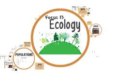 Focus 13: Ecology