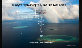 Maldives , indian ocean