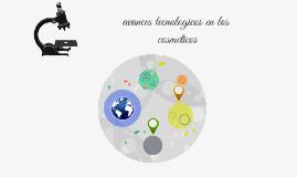 ABANCES TECNOLOGICOS EN LA COSMETICA
