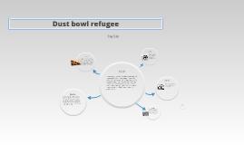 Dust bowl refugee