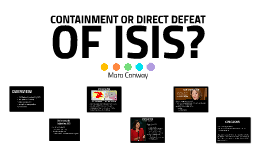 Containment or Direct Defeat of ISIS?