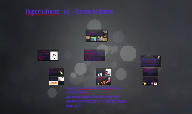 Hyperhidrosis -by : Raven Williams
