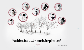 Copy of Fashion trends & music inspiration
