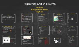 Copy of Evaluating Gait in Children