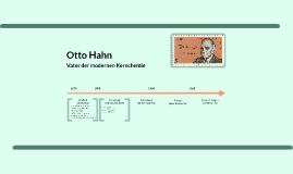 Otto Hahn - Vater der modernen Kernchemie
