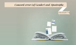 Concord error (of Gender) and Apostrophe