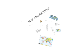 MAP PROJECTIONS Gr. 7 Soc. Studies, Sept. 2010