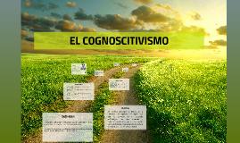 Copy of EL COGNOSCITIVISMO