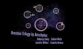 Oresteia Trilogy by Aeschylus