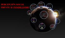 PERCEPCIÓN SOCIAL FRENTE AL PANDILLISMO