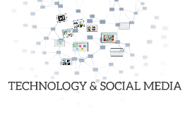 Technology and Social Media