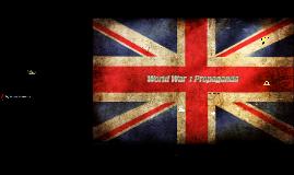 Copy of World War 1 Propaganda