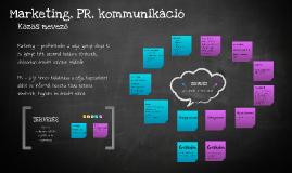 Copy of Marketing, PR, kommunikáció