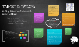 TARGET & TAILOR: Writing Effective Resumes & Cover Letters