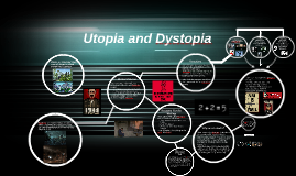 Dystopia and Utopia