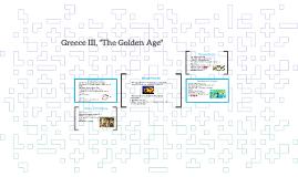 Greece III, The Golden Age