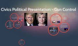 Civics Research Presentation - Gun Control
