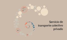 Servicio de transporte colectivo privado