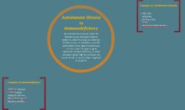 Autoimmune Disease vs Immunodeficiency