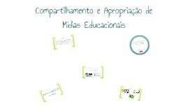 Compartilhamento e Apropriação de Mídias Educacionais (Saber