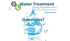 Treating Water Using Household Items