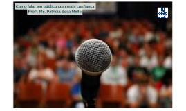 Como falar em público com mais confiança