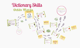 Copy of Dictionary Skills - Guide Words