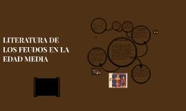 LITERATURA DE LOS FEUDOS EN LA EDAD MEDIA
