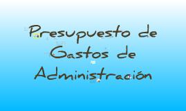 Copy of PRESUPUESTO DE GASTOS DE ADMINISTRACION