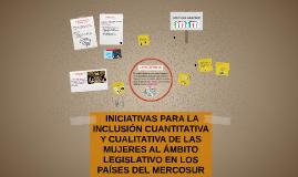 INICIATVAS PARA LA INCLUSION CUANTITATIVA Y CUALITATIVA DE L