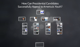 How Can Presidential Candidates Successfully Appeal to America's Youth?