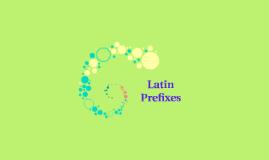 Latin Prefixes