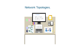 Copy of Network topologies