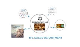 TFL Sales Business Plan 2017