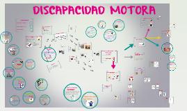 Copy of Copy of Copy of DISCAPACIDAD MOTORA
