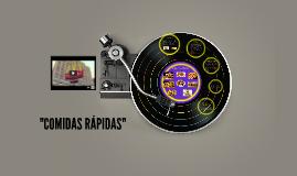 """COMIDAS RAPIDAS"""
