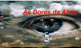 Copy of As Dores da Alma