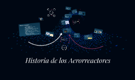 Copy of Historia del Turborreactor