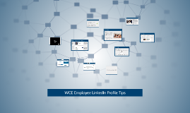 WCE Employee LinkedIn Profile Tips