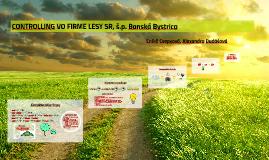 CONTROLLING VO FIRME LESY SR, š.p. Banská Bystrica