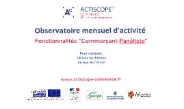 Actiscope commerce - Présentation Commerçant-Panéliste
