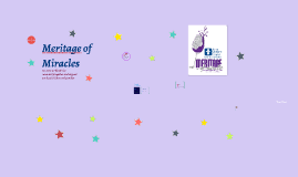 Meritage of Miracles