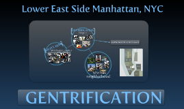 Gentrification - Devaluation Strategy - Displacement