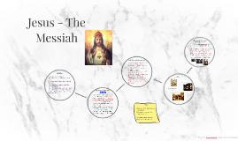 Jesus - The Messiah