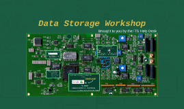 Copy of Data Storage Workshop